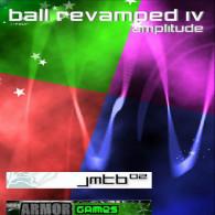 Ball Revamped IV Amplitude